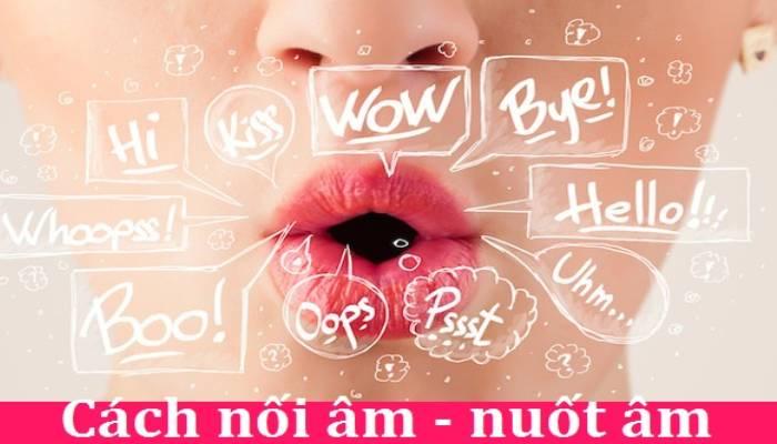 Những quy tắc nối âm trong tiếng Anh