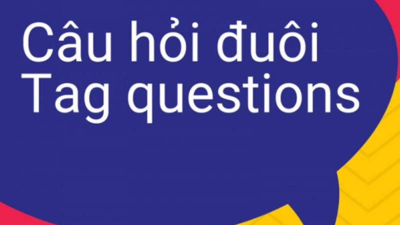 1 số trường hợp đặc biệt của câu hỏi đuôi (Tag Question)