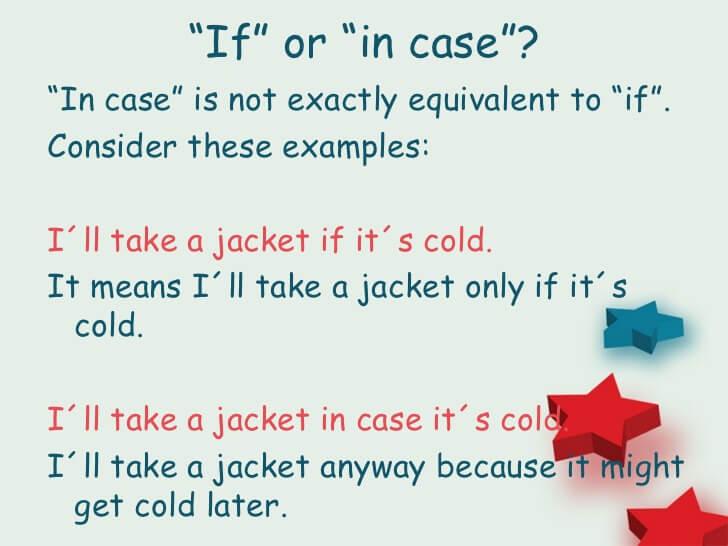cách dùng in case 1